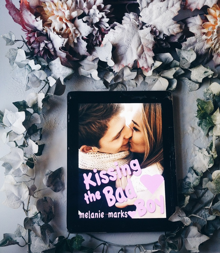 Kissing The Bad Boy - Melanie Marks