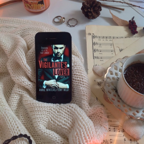 The Vigilante's Lover: A Romantic Suspense Thriller (The Vigilantes Book 1) by Annie Winters & Tony West